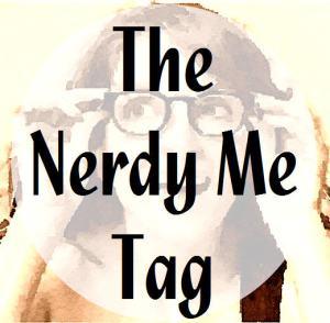 Nerdy Me Tag